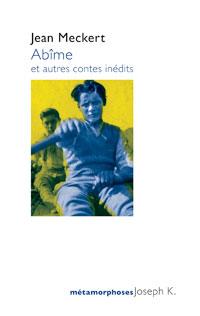 Nos dernières lectures (tome 4) - Page 3 Meckert_abime_une_200